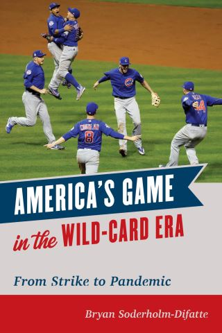 America's Game in the Wild-Card Era