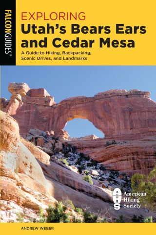 Exploring Utah's Bears Ears and Cedar Mesa