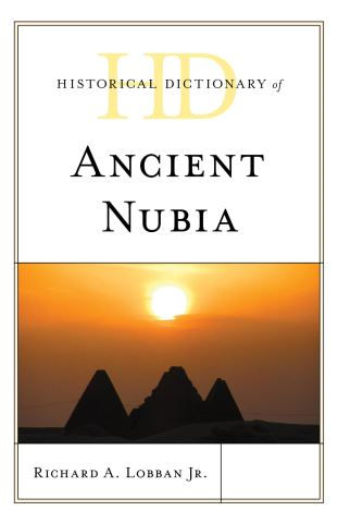 Historical Dictionary of Ancient Nubia