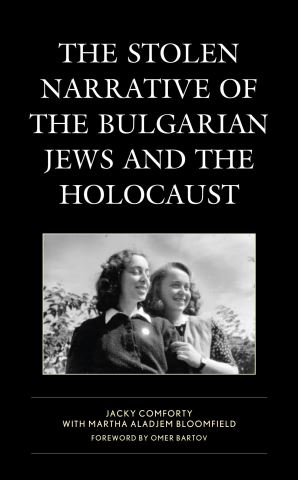 The Stolen Narrative of the Bulgarian Jews and the Holocaust