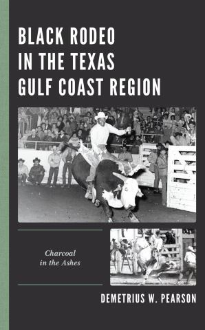 Black Rodeo in the Texas Gulf Coast Region
