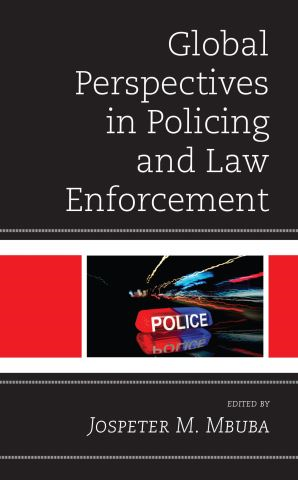 Global Perspectives in Policing and Law Enforcement