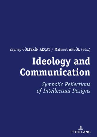 Ideology and Communication: