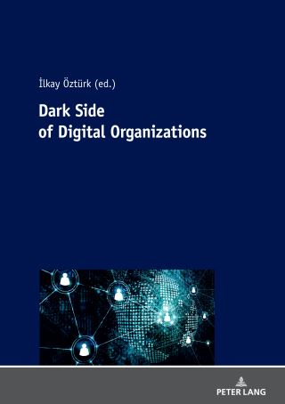 Dark Side Of Digital Organization