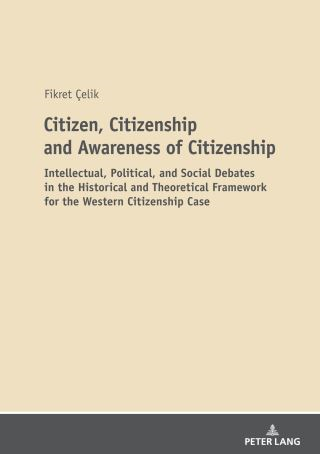 Citizen, Citizenship and Awareness of Citizenship