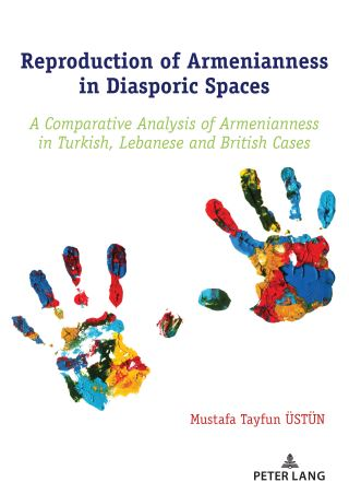 Reproduction of Armenianness in Diasporic Spaces