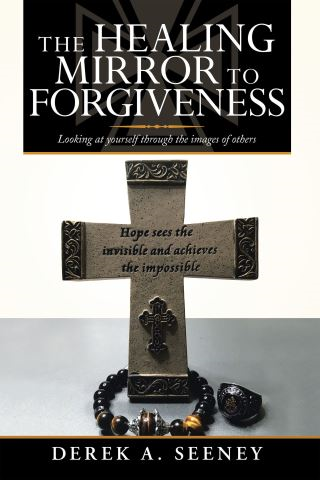 The Healing Mirror to Forgiveness