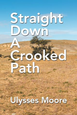 Straight Down a Crooked Path