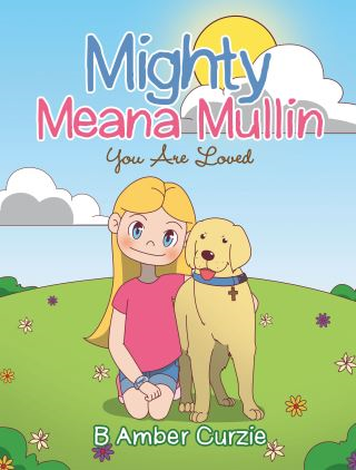 Mighty Meana Mullin  You Are Loved