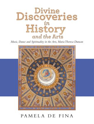 Divine Discoveries in History and the Arts