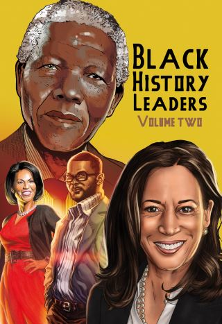 Black History Leaders: Volume 2: Nelson Mandela, Michelle Obama, Kamala Harris and Tyler Perry