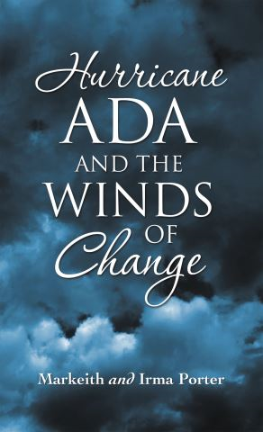 Hurricane Ada and the Winds of Change