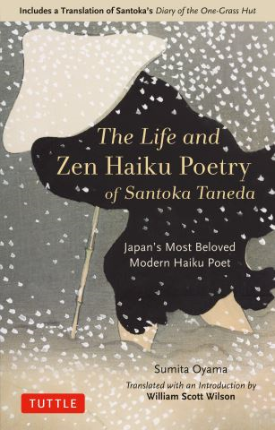 The Life and Zen Haiku Poetry of Santoka Taneda