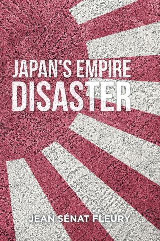 The Japanese Empire Disaster