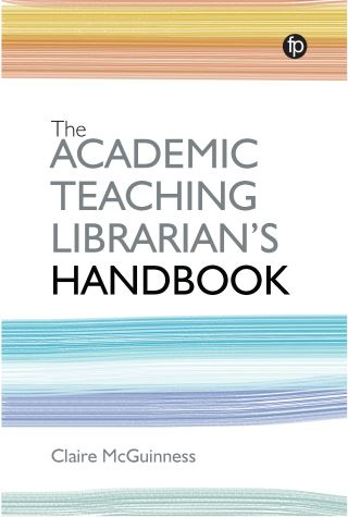 The Academic Teaching Librarian's Handbook