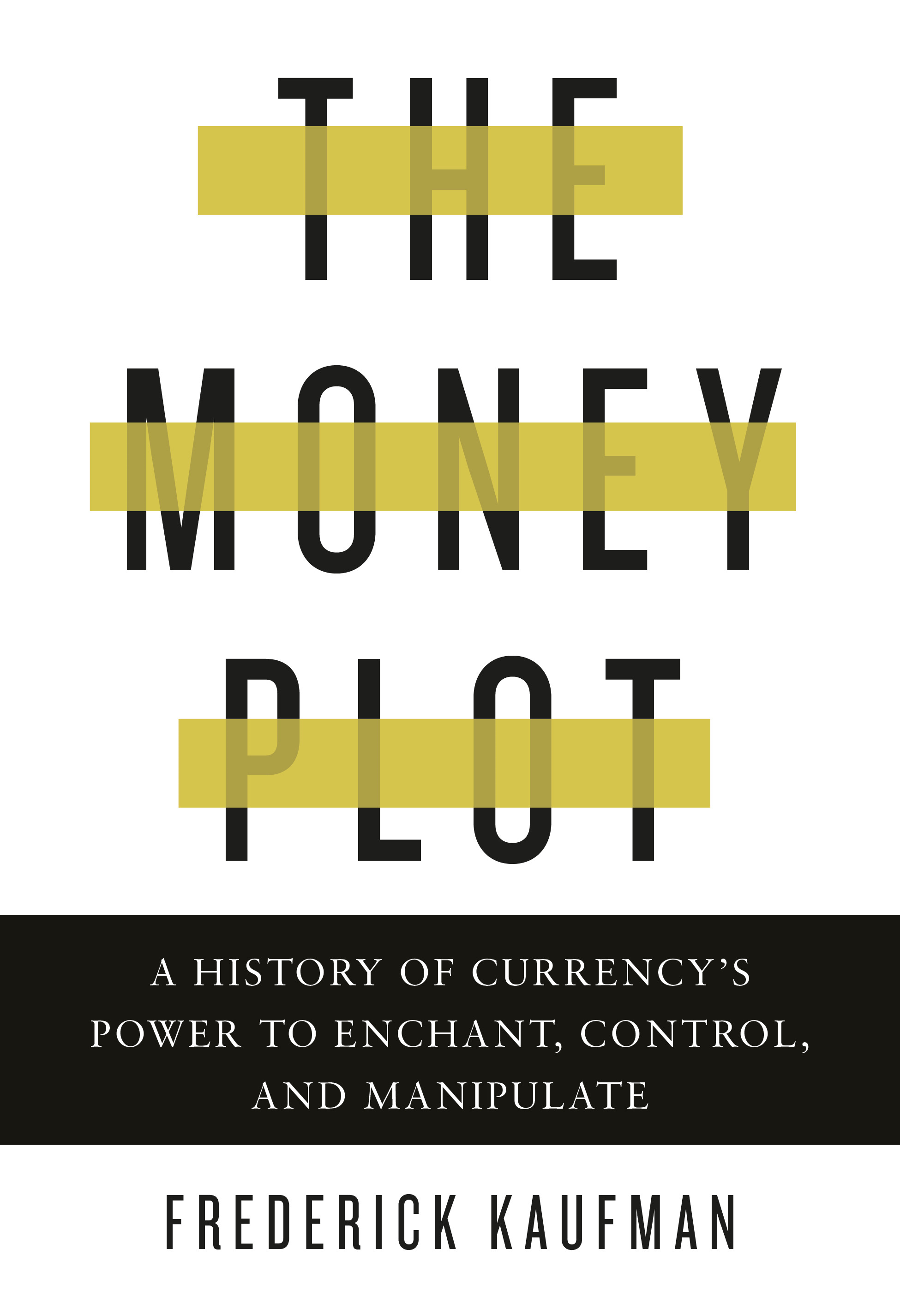 The Money Plot