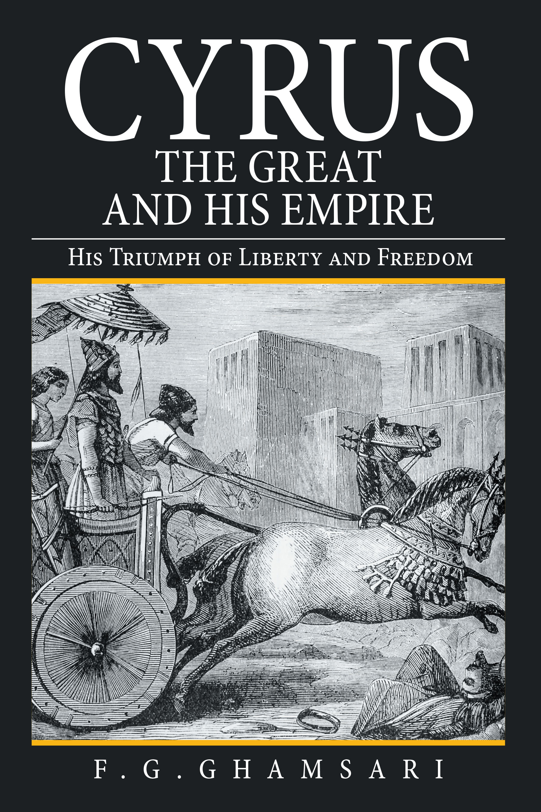 Cyrus the Great Empire and His Empire