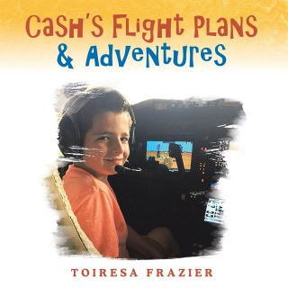 Cash's Flight Plans & Adventures