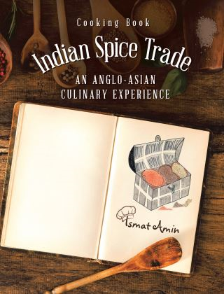 Cooking Book Indian Spice Trade an Anglo-Asian Culinary Experience