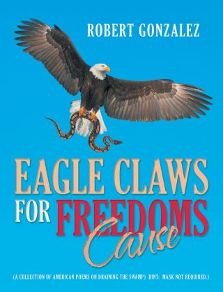 Eagle Claws for Freedoms Cause