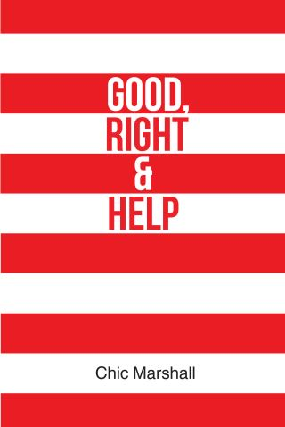 Good, Right & Help