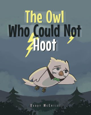 The Owl Who Could Not Hoot