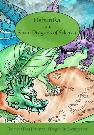 OshunRa and the 7 Dragons of Sekerta