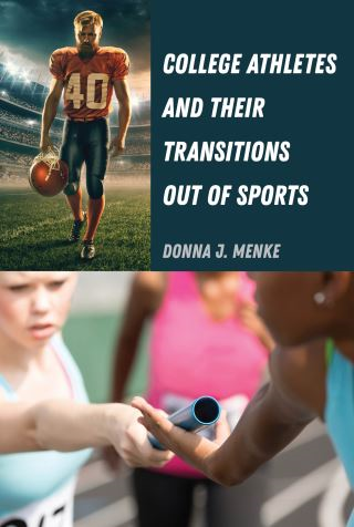 College Athletes and Their Transitions Out of Sports