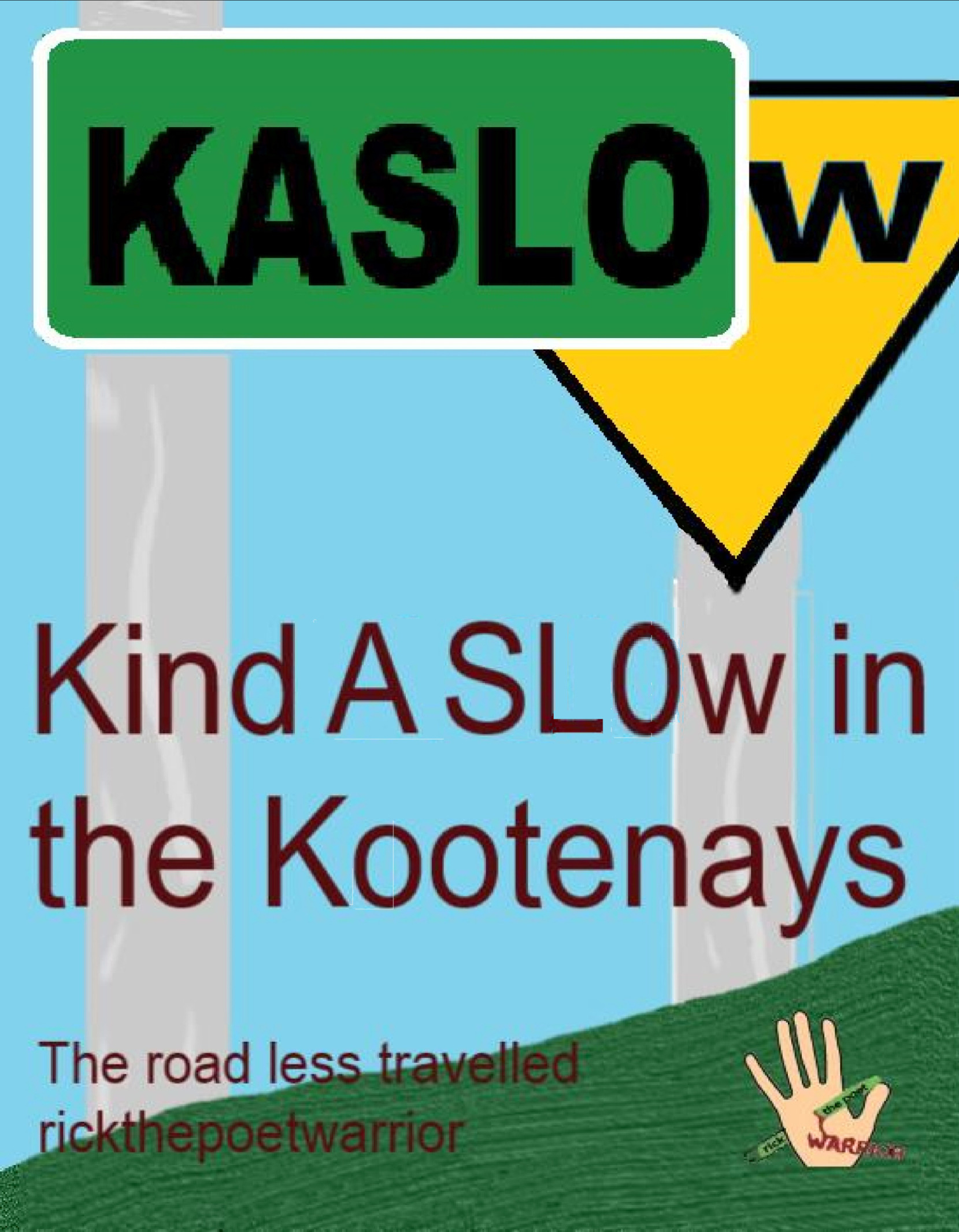 Kind A SLOw In the Kootenays