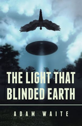 The Light That Blinded Earth