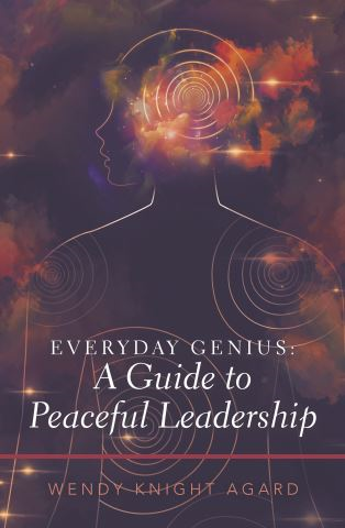 Everyday Genius: a Guide to Peaceful Leadership