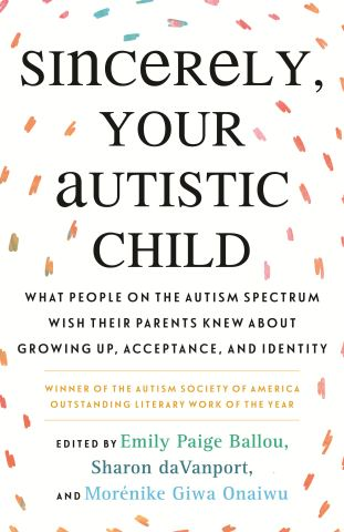 Sincerely, Your Autistic Child