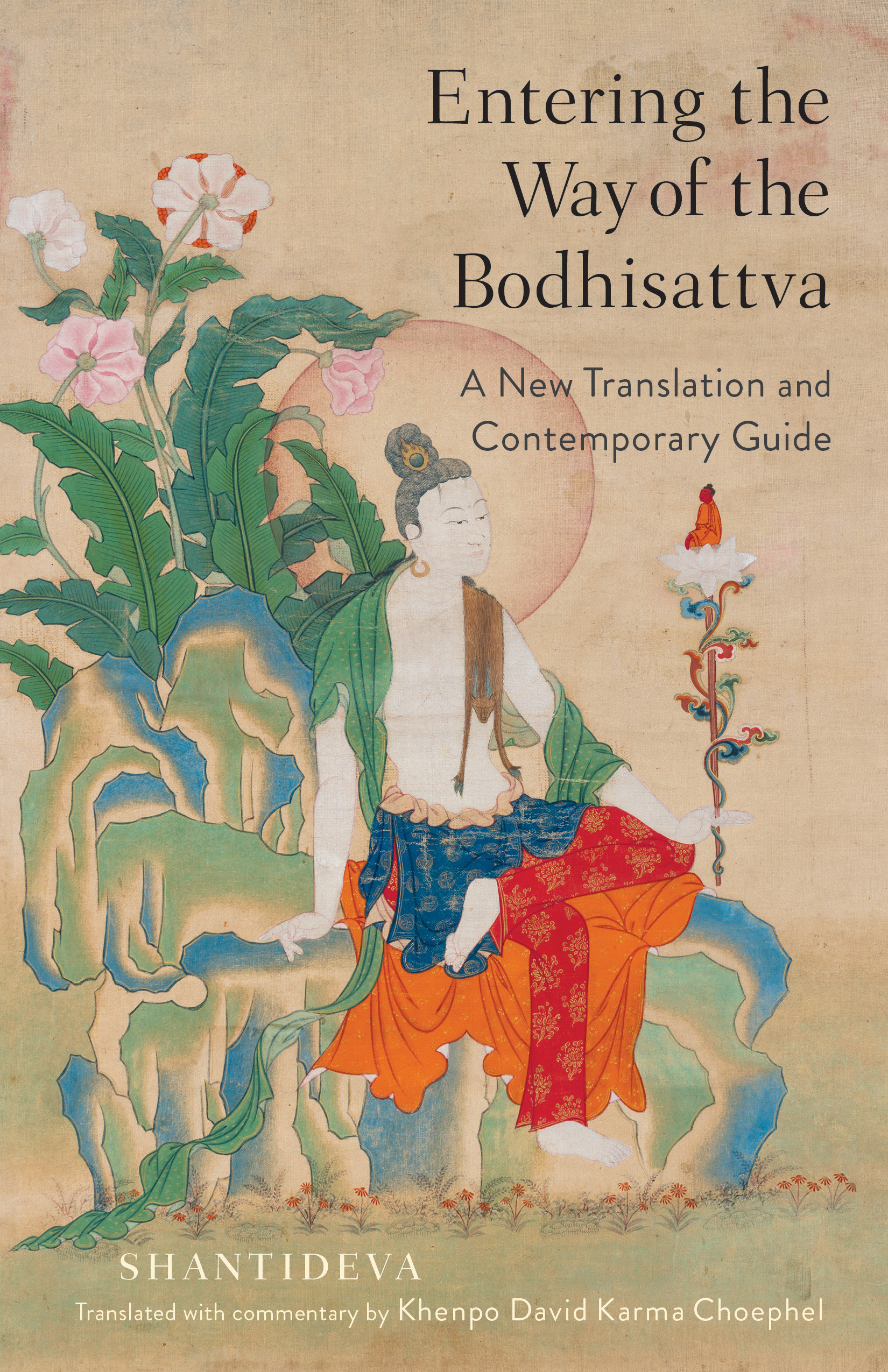 Entering the Way of the Bodhisattva