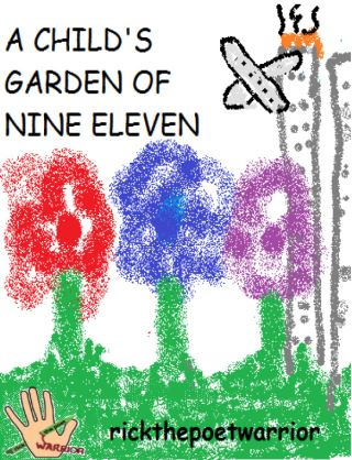 A Child's Garden Of Nine Eleven