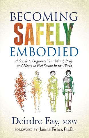 Becoming Safely Embodied