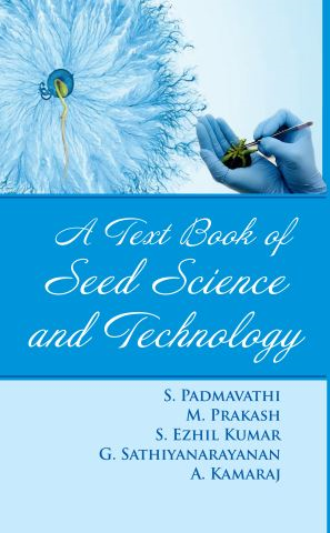 A Text Book Of Seed Science And Technology