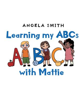 Learning my ABCs with Mattie