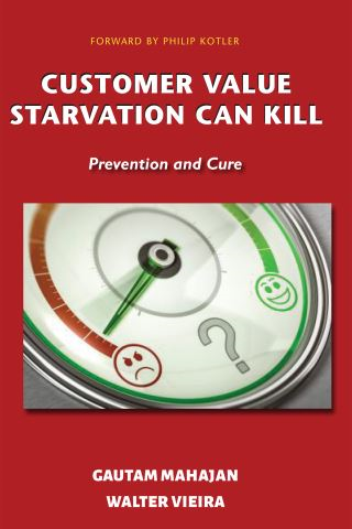 Customer Value Starvation Can Kill