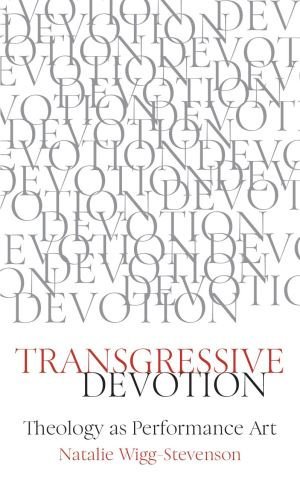 Transgressive Devotion