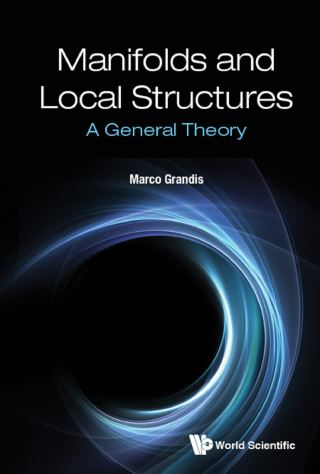 Manifolds and Local Structures