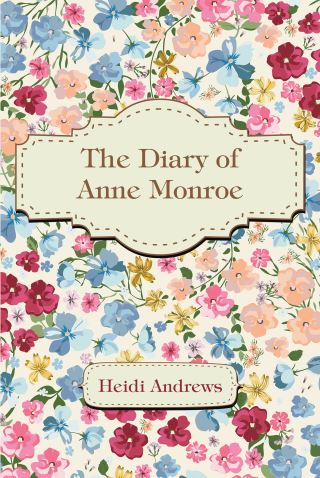 The Diary of Anne Monroe