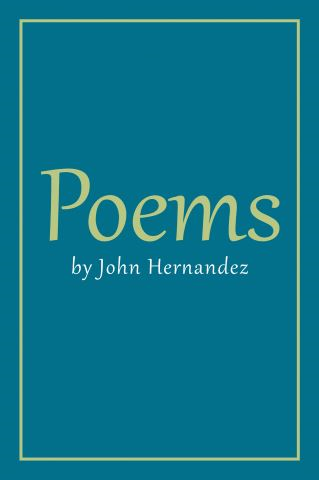 Poems by John Hernandez