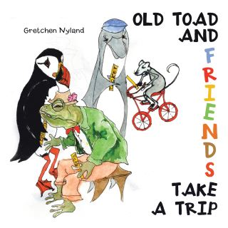 Old Toad  and  Friends Take  a Trip