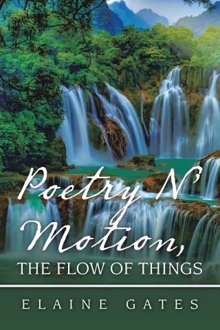 Poetry N' Motion, the Flow of Things