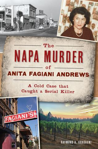 The Napa Murder of Anita Fagiani Andrews