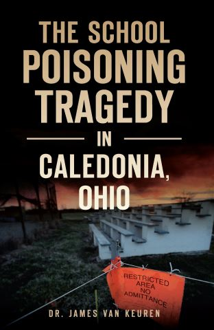 The School Poisoning Tragedy in Caledonia, Ohio