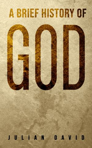A Brief History of God