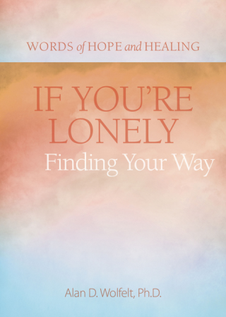 If You're Lonely: Finding Your Way