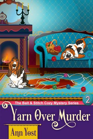A Yarn-Over Murder (The Bait & Stitch Cozy Mystery Series, Book 2)