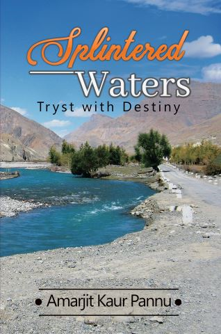 Splintered Waters: Tryst with Destiny